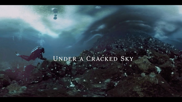 Under a Cracked Sky  (0:09:45)  [Virtual Reality]