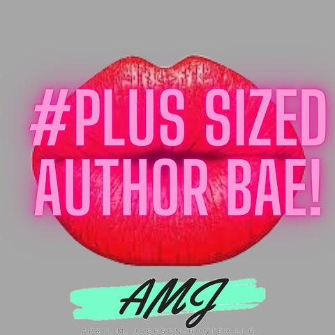#plus sized author bae!_edited.jpg