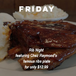 Chez Raymond Rib Night