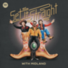 Midland - Set It Straight