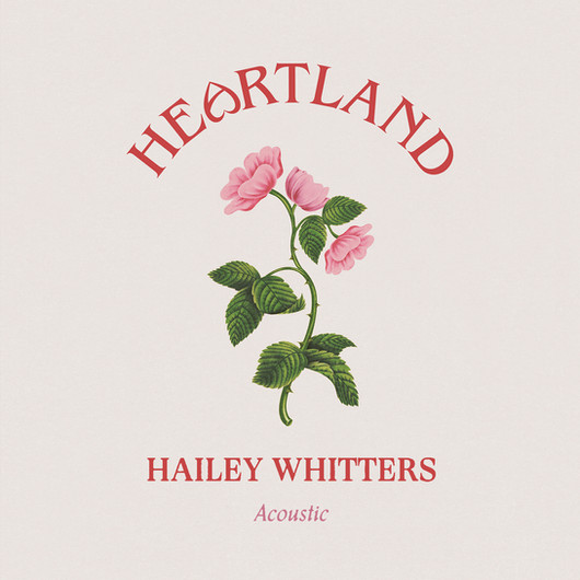Hailey Whitters - Heartland