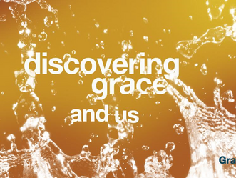 Discovering Grace and Us