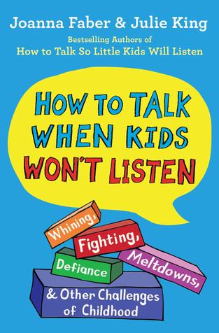 how-to-talk-when-kids-wont-listen-9781982134143_hr.jpg
