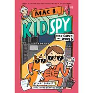 Mac-Saves-the-World-Mac-B.-Kid-Spy-6_Main-1.jpg