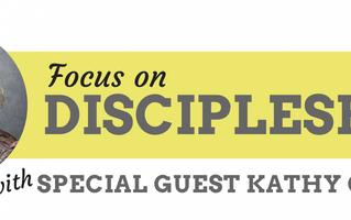 June 9: Focus on Discipleship