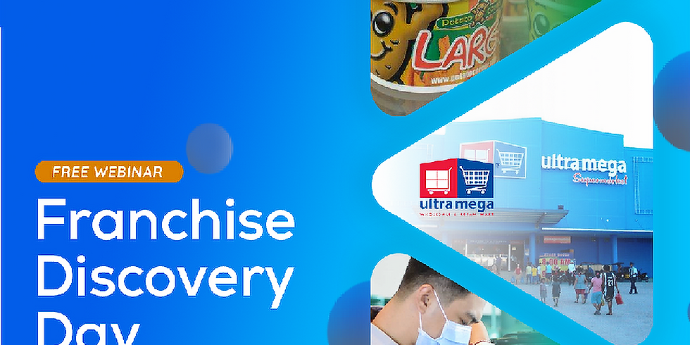 Franchise Discovery Day for FREE - Potato Corner, Ultra Mega and Phoenix LPG Store