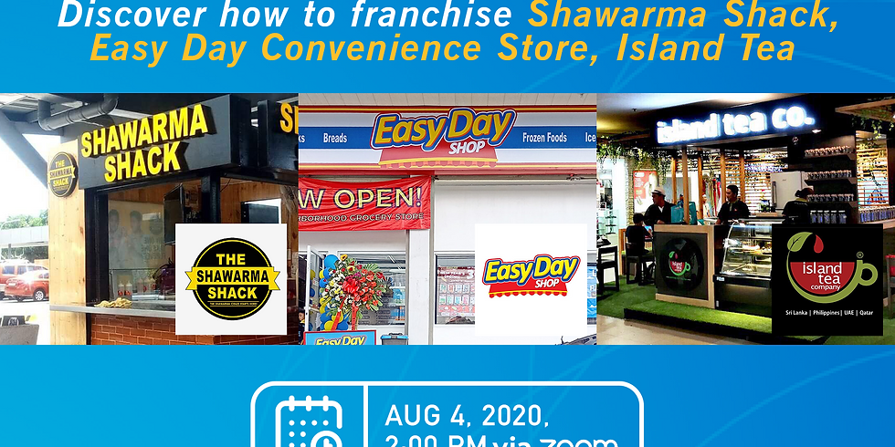 Franchise Discovery Session with Easy Day Shop, Island Tea and Shawarma Shack