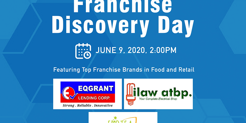 Franchise Discovery Day - EQGrant Microlending, Frotea Milk Tea and Ilaw Atbp