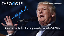 """5G"" is The Donald Trump of Telecom"
