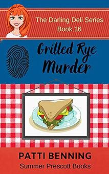 Grilled Rye Murder
