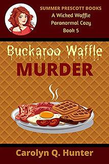 Buckaroo Waffle Murder