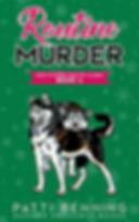 Routine Murder