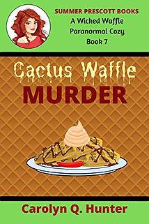Cactus Waffle Murder