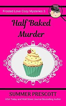 Half Baked Murder