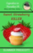 Sweet Strawberry Killer