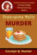 Thanksgiving Waffle Murder