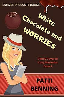 White Chocolate and Worries