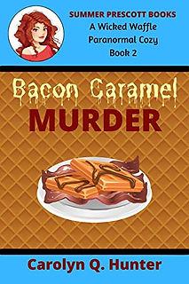 Bacon Caramel Murder
