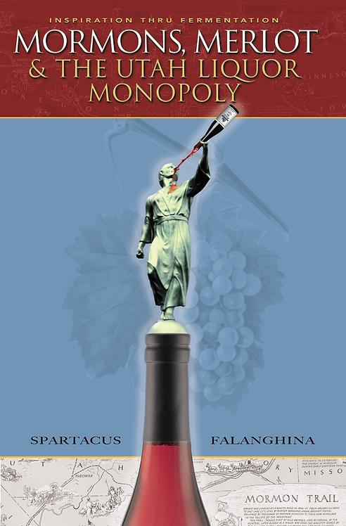 Mormons, Merlot & The Utah Liquor Monopoly