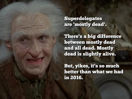 Superdelegates are 'Mostly Dead'