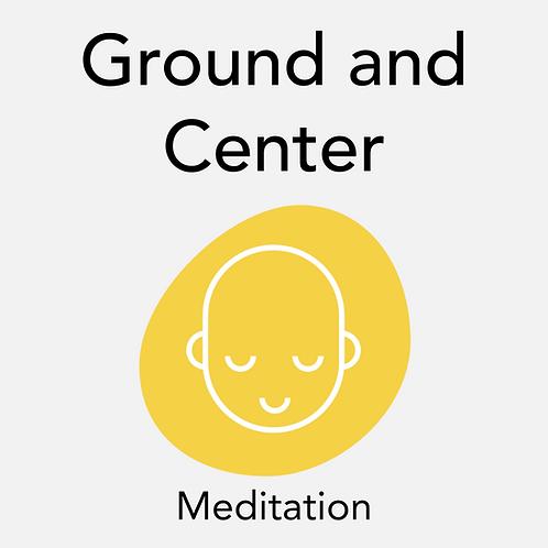 Ground and Center