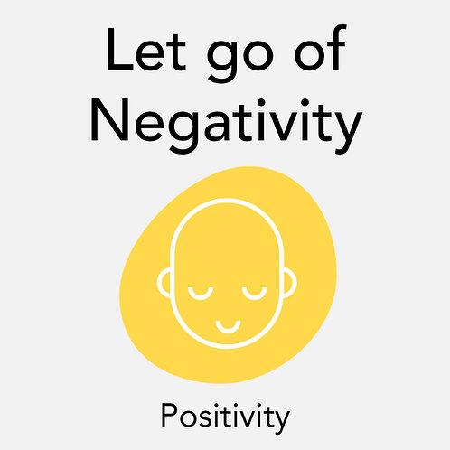 Let Go of Negativity