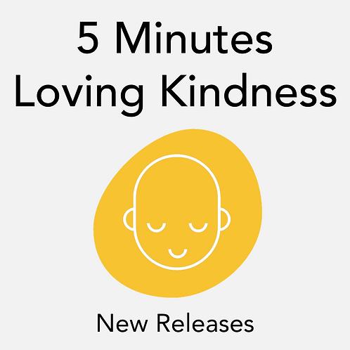 5 Minutes Loving Kindness