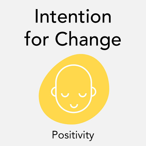 Intention for Change