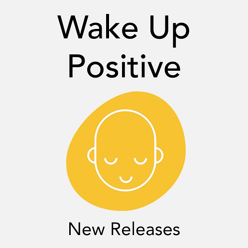 Wake Up Positive