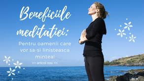 Beneficiile meditatiei: pentru oamenii care vor sa isi linisteasca mintea