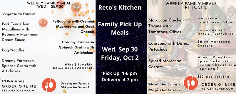 Reto's Kitchen Family Pick Up Meals Wed,