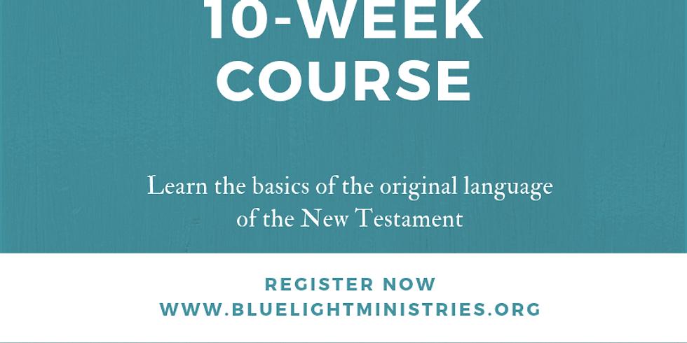 Basics of Biblical Greek 10-Week Course
