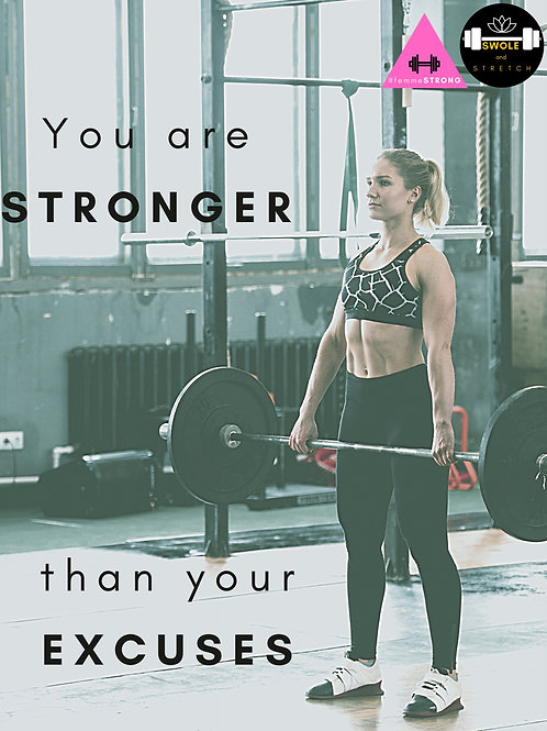 """#femmeSTRONG """"You Are Stronger Than Your Excuses"""" Gym Poster"""