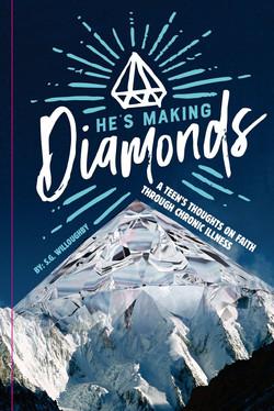He's Making Diamonds