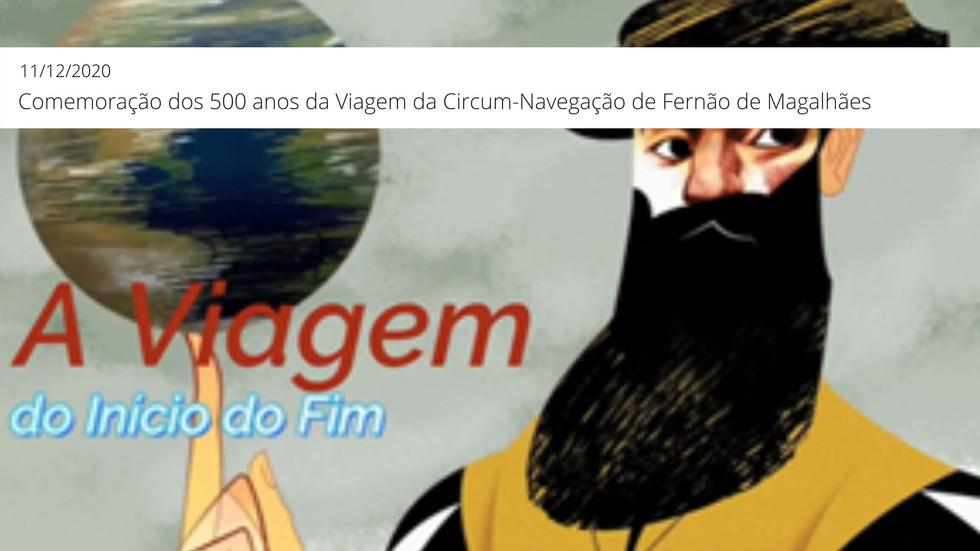 Comemoração dos 500 anos da Viagem da Circum-Navegação de Fernão de Magalhães (1519-1522)