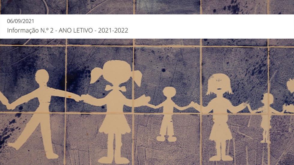 Informação N.º 2 - ANO LETIVO 2021-2022