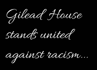Gilead House Stands United      Against Racism
