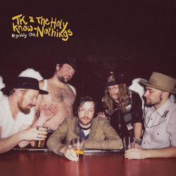 TK & the Holy Know-Nothings