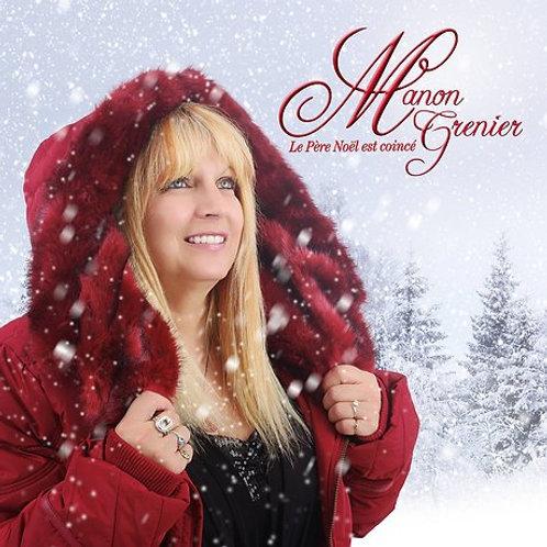 Manon Grenier - Le Père Noël est coincé