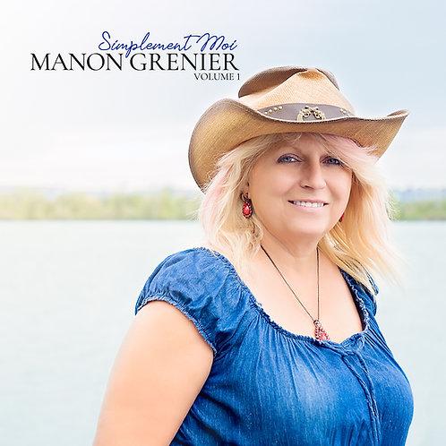 Manon Grenier - Simplement Moi