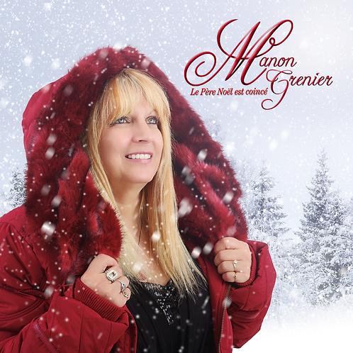 Manon Grenier - Le Père Noël est coincé (Numérique)
