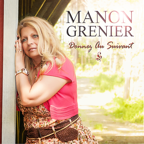 Manon Grenier - Donnez au suivant (Numérique)