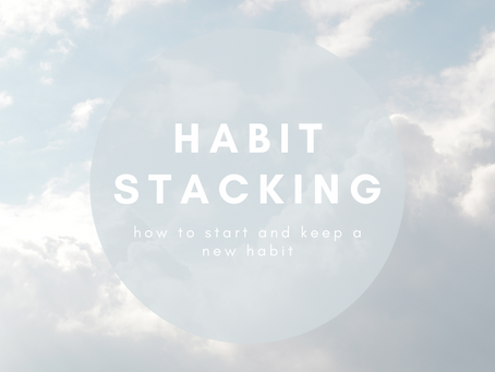 Start and Keep a Healthy Habit with the Stacking Method