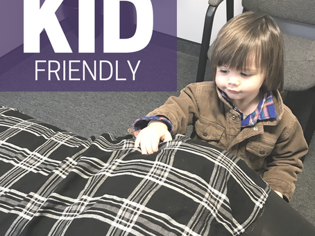 We Are KID Friendly!