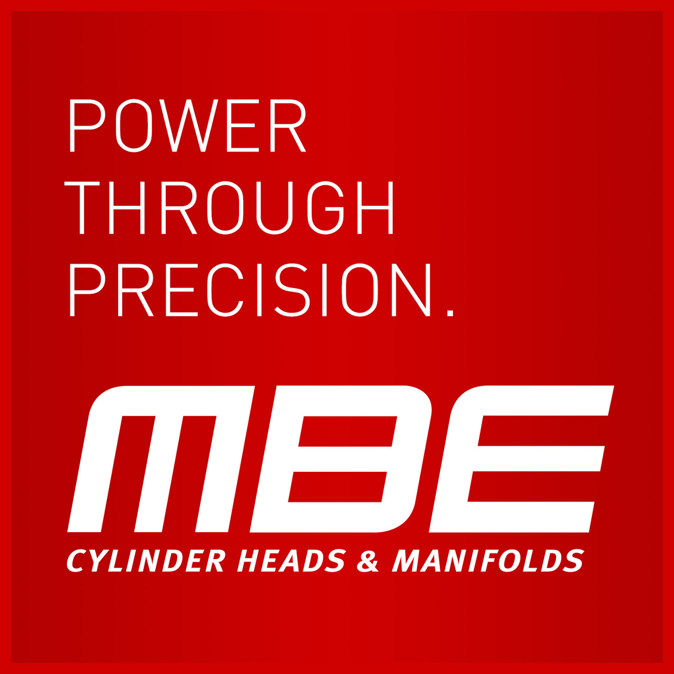 MBE Cylinder Heads & Manifolds