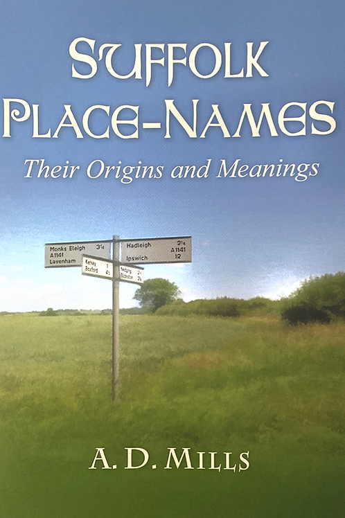 Suffolk Place - Names: Their Origins and Meanings