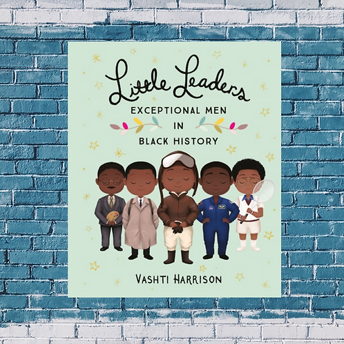 Little Leaders: Exceptional Men in Black History (Hardback )