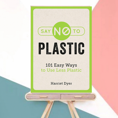 Say No to Plastic (Paperback)