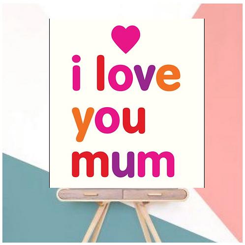 (Mother's Day Gift) I Love You Mum (Hardback)