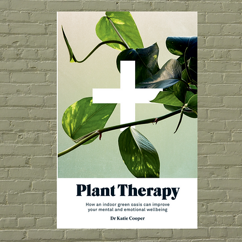 Plant Therapy & Wellbeing by Dr Katie Cooper  (Hardback)